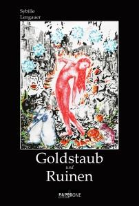 *Goldstaub und Ruinen*